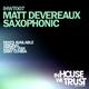 Matt Devereaux Saxophonic