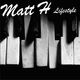 Matt H Lifestyle