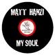Matt Hanzi My Soul