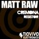 Matt Raw Cremona