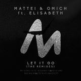 Let It Go (The Remixes) by Mattei & Omich feat. Elisabeth mp3 download