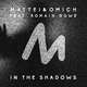 Mattei & Omich feat. Romain Gowe - In the Shadows