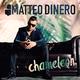 Matteo Dinero Chameleon