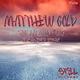 Matthew Gold - Snow & Fog(Re-Mastered Version)