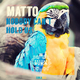 Matto - Nobody Can't Hold Us