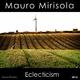 Mauro Mirisola Eclecticism