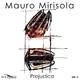 Mauro Mirisola - Prejudice
