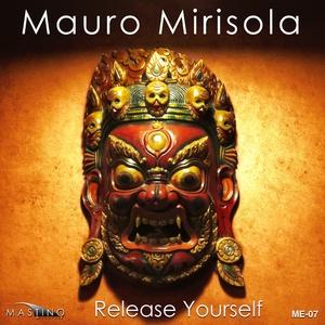 Mauro Mirisola - Release Yourself (Mastinorecords)