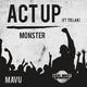 Mavu feat. Tella K - Act Up