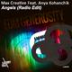 Max Creative feat. Anya Kohanchik Angels - Edm Generosity (Radio Edit)