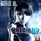 Max R. Break Up