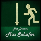Exit Dreams by Max Schäfer mp3 download