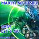 Maxim Novitskiy Baby, Let's Go(MN House Mix)