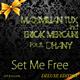 Maximilian Tux & Erick Mercuri feat. Dhany Set Me Free Deluxe Edition