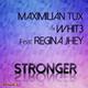 Maximilian Tux & Whit3 feat. Regina Jhey Stronger