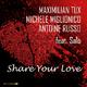Maximilian Tux, Michele Miglionico & Antoine Russo feat. Salò Share Your Love