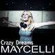 Maycelli Crazy Dreams