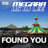 Found You by Megara vs. DJ Lee mp3 download