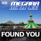 Megara vs DJ Lee Found You