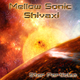 Mellow Sonic & Shivaxi Star Particles