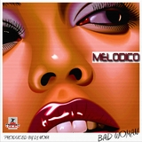 Bad Woman by Melodico mp3 download