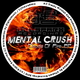 Mental Crush Clouds of Fire Ep