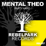 Party Hard by Mental Theo mp3 download