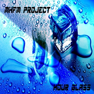 Mhfm Project - Hour Glass (Minalskiland-Records)