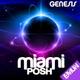Miami Posh Genesis
