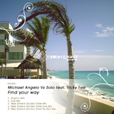 Find your way by Michael Angelo vs. Solo feat. Vicky Fee mp3 download
