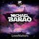 Michael Barão Love Matters