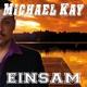 Michael Kay Einsam (Radio Version)