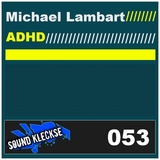 Adhd by Michael Lambart mp3 downloads
