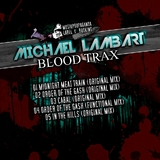 Blood Trax  by Michael Lambart mp3 downloads