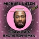 Michael Lasch Tubeverse & Bastacrow