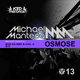 Michael Manteca Osmose(Miss Ka-rine & Axel G Remix / 3hx Remix)