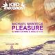 Michael Manteca Pleasure (DJ Miss Ka-rine & Axel G Remix)