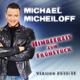 Michael Micheiloff Himbeereis Zum Frühstück - The New Version 2010/11