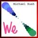 Michael Rush We