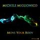 Michele Miglionico Move Your Body