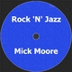 Mick Moore Rock ´N´Jazz