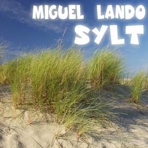 Miguel Lando - Sylt Remaster (Bikini Lounge)