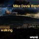 Mike Davis Band Walking