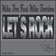 Mike Don feat. Mike Bourbon Let's Rock