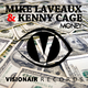 Mike Laveaux & Kenny Cage Money