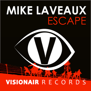 Mike Laveaux - Escape (Visionair Records)