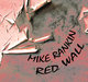 Mike Rankin Red Wall