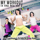 Mike Rules My Workout in the Mix, Vol. 2