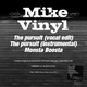 Mike Vinyl The Pursuit - Monsta Boosta