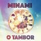 Minami O Tambor